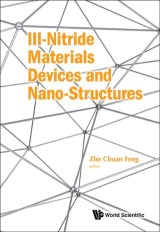 Iii-nitride Materials, Devices And Nano-structures