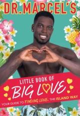 Dr Marcel's Little Book of Big Love