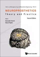 Neuroprosthetics: Theory And Practice (Second Edition)