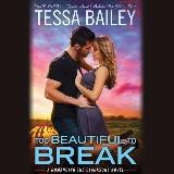 Too Beautiful to Break