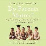 Do Parents Matter?