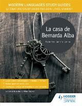 Modern Languages Study Guides: La casa de Bernarda Alba