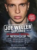 Joe Weller Explores: Haunted Hotel