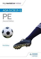 My Revision Notes: AQA GCSE (9-1) PE 2nd Edition