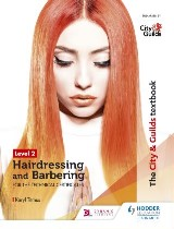 The City & Guilds Textbook Level 2 Hairdressing and Barbering for the Technical Certificates
