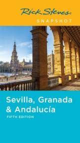 Rick Steves Snapshot Sevilla, Granada & Andalucía