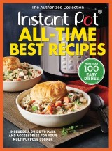 Instant Pot All-Time Best Recipes