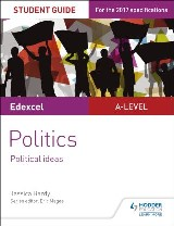Edexcel A-level Politics Student Guide 3: Political Ideas