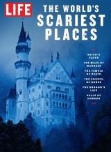 LIFE The World's Scariest Places