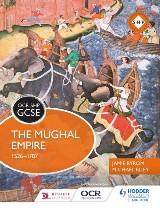 OCR GCSE History SHP: The Mughal Empire 1526-1707