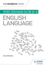 My Revision Notes: WJEC Eduqas GCSE (9-1) English Language