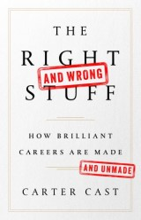 The Right—and Wrong—Stuff