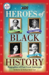 Heroes of Black History (A TIME for Kids Book)