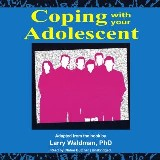 Coping with Your Adolescent