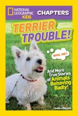 National Geographic Kids Chapters: Terrier Trouble!