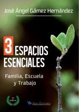 3 Espacios esenciales