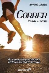 Correr: pasión y locura