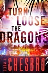 Turn Loose the Dragons