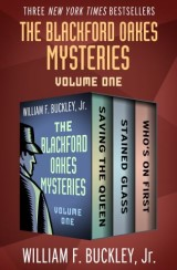 The Blackford Oakes Mysteries Volume One
