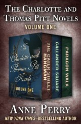 The Charlotte and Thomas Pitt Novels Volume One