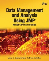Data Management and Analysis Using JMP