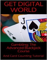 Gambling: The Advanced Blackjack Course And Card Counting Tutorial