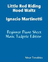 Little Red Riding Hood Waltz Ignacio Martinetti - Beginner Piano Sheet Music Tadpole Edition