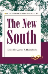 Interpreting American History: The New South