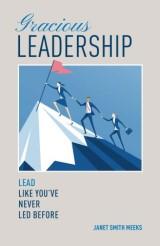 Gracious Leadership