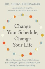 Change Your Schedule, Change Your Life