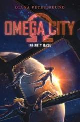 Omega City: Infinity Base