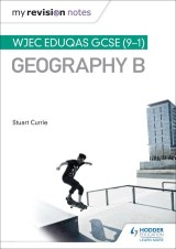 My Revision Notes: WJEC Eduqas GCSE (9-1) Geography B