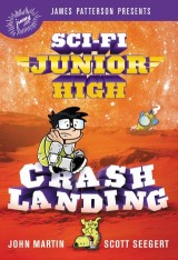 Sci-Fi Junior High: Crash Landing