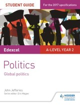 Edexcel A-level Politics Student Guide 5: Global Politics