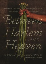 Between Harlem and Heaven