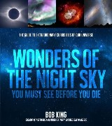 Wonders of the Night Sky You Must See Before You Die