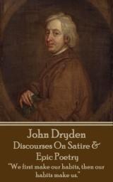 Discourses On Satire & Epic Poetry