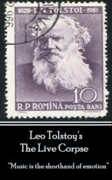 Leo Tolstoy - The Live Corpse