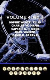 Astounding Stories - Volume 4, No. 3