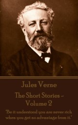 The Short Stories Of Jules Verne - Volume 2