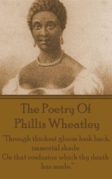 The Poetry Of Phyllis Wheatley
