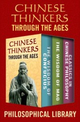Chinese Thinkers Through the Ages