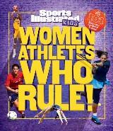 Women Athletes Who Rule!