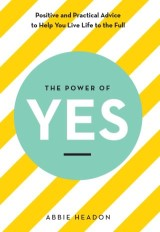 The Power of YES