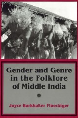 Gender and Genre in the Folklore of Middle India