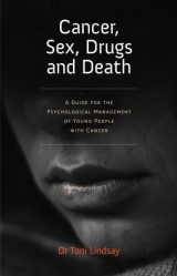 Cancer, Sex, Drugs and Death