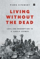 Living without the Dead: Loss and Redemption in a Jungle Cosmos