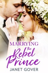 Marrying the Rebel Prince: Your invitation to the most uplifting romantic royal wedding of 2018!