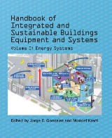 Handbook of Integrated and Sustainable Buildings Equipment and Systems, Volume I: Energy Systems