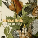 American Robin and Other Bird Songs